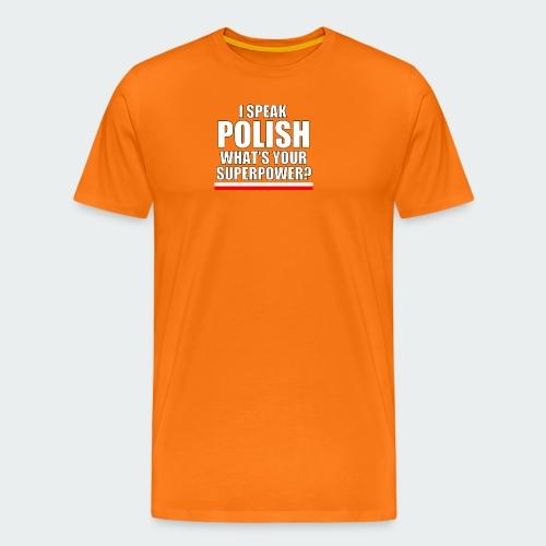 Damska Koszulka Premium I SPEAK POLISH - Koszulka męska Premium