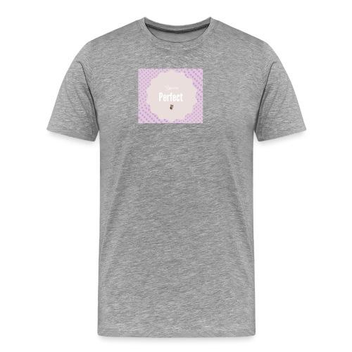 You are perfect - Camiseta premium hombre