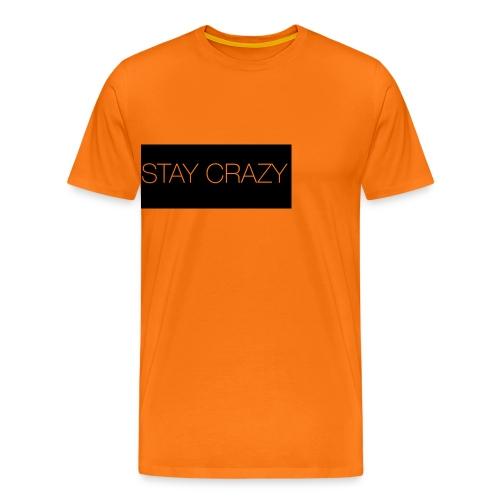 STAY CRAZY - Premium-T-shirt herr