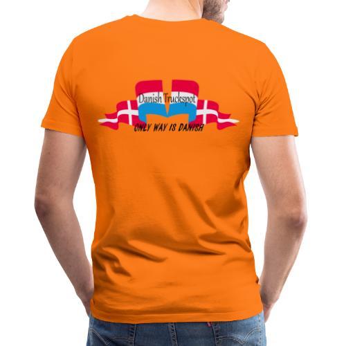 Danish Truckspot, ONLY WAY IS DANISH - Herre premium T-shirt