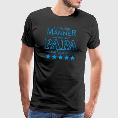 Beförderung zum Papa - Männer Premium T-Shirt