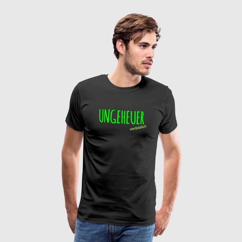 Ungeheuer vorbildlich - Männer Premium T-Shirt