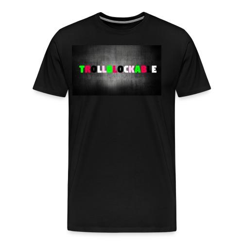 Trollblockable - Men's Premium T-Shirt