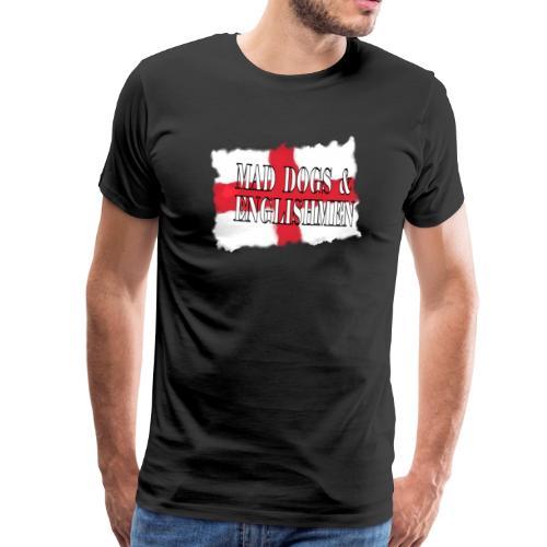 Mad Dogs - Men's Premium T-Shirt