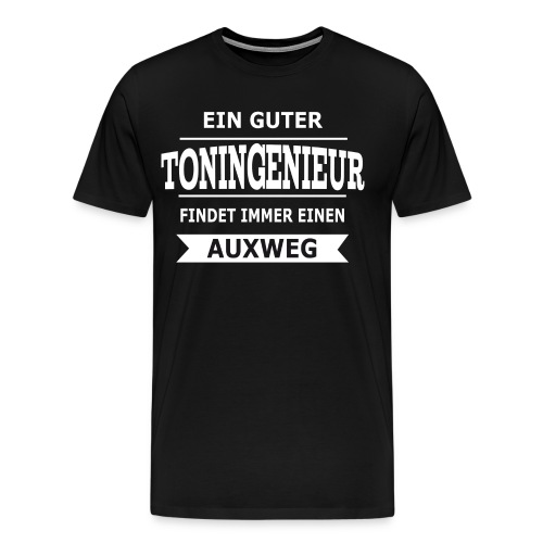 Es gibt immer einen Auxweg - Super Geschenk - Männer Premium T-Shirt