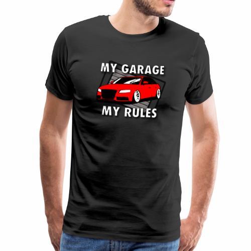 My Garage My Rules roter Sportwagen vor Garage - Männer Premium T-Shirt
