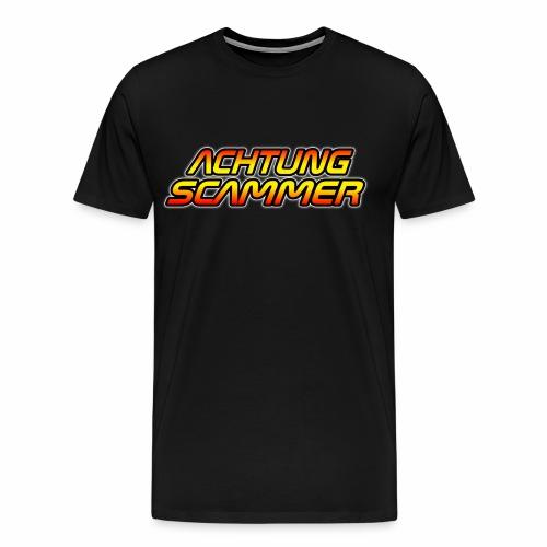 Achtung Scammer (Ohne Mittelfinger) - Männer Premium T-Shirt