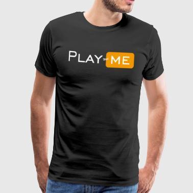 Play with me - Men's Premium T-Shirt