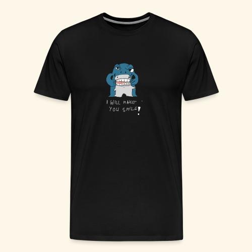 I Will Make Smile - Männer Premium T-Shirt