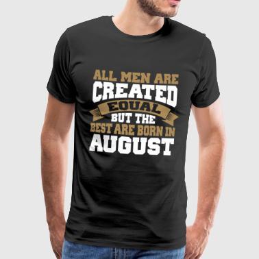 Mies Syntymäaika elokuu - Miesten premium t-paita
