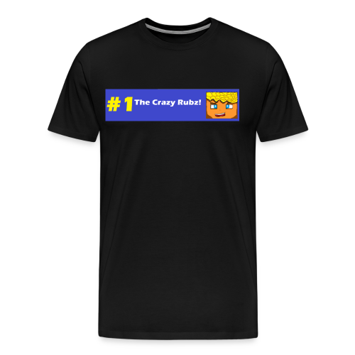 #1 The Crazy Rubz! - Men's Premium T-Shirt