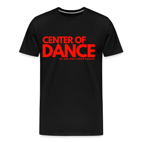 CENTER OF DANCE - Männer Premium T-Shirt
