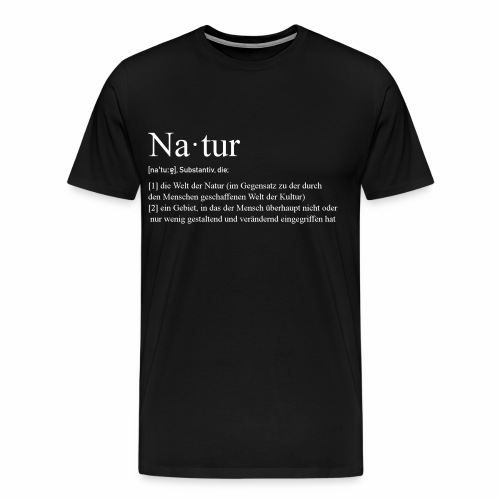 Natur Definition - Männer Premium T-Shirt