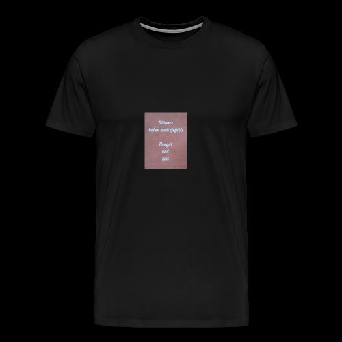 Männer haben auch Gefühle - Männer Premium T-Shirt