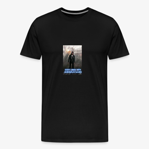 Don't mess with MarcelPlay Games - Men's Premium T-Shirt