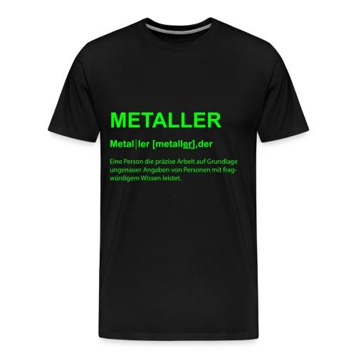 metaller bezeichnung - Männer Premium T-Shirt