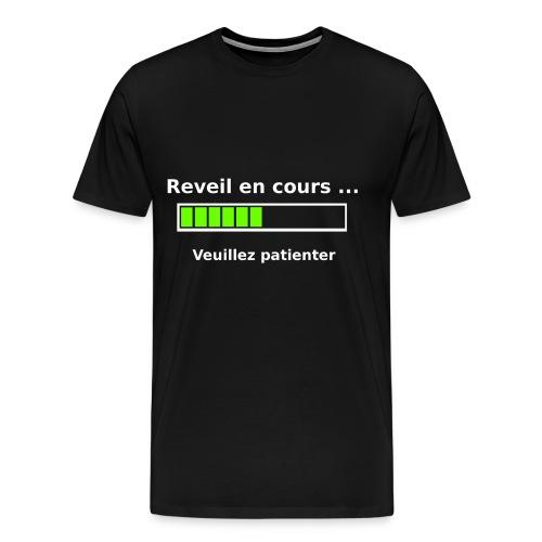 tendance réveil en cours veuillez patienter - T-shirt Premium Homme
