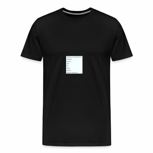 greys anatomy life - Men's Premium T-Shirt