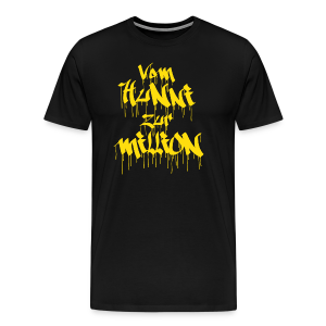 Vom Hunni zur Million - Men's Premium T-Shirt