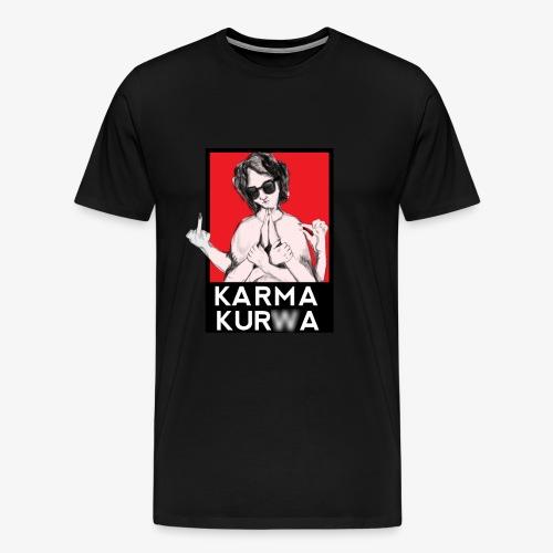 Karma kurwa - Koszulka męska Premium