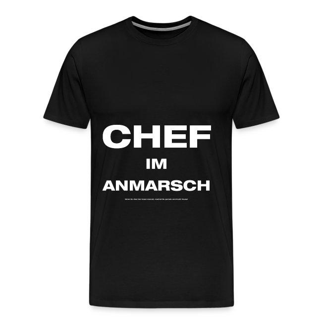 CHEF IM ANMARSCH