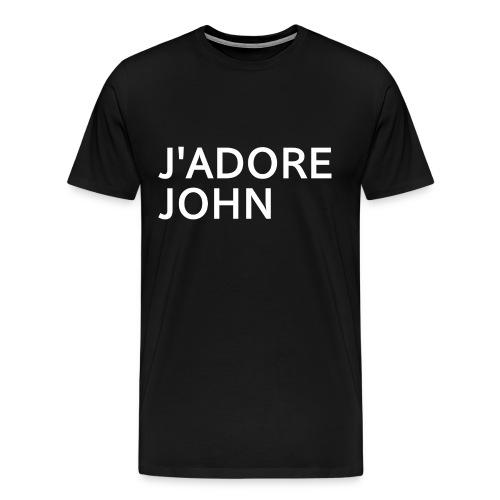 J'adore John - T-shirt Premium Homme