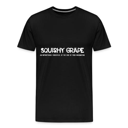 Squishy Grape: An Impenetrable Forcefield - Men's Premium T-Shirt