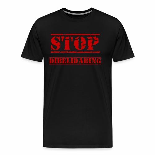 STOP Dibelidabing (bordeaux) - T-shirt Premium Homme
