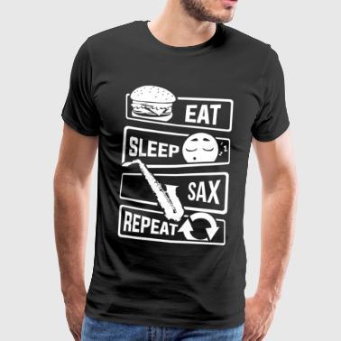 Eat Sleep Sax Repeat - Saxophone Saxophone Instrument - Men's Premium T-Shirt