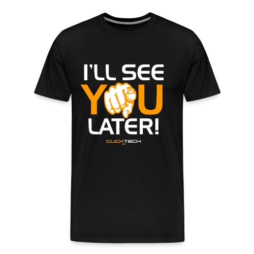 ClickTech UK See You Later Orange White - Men's Premium T-Shirt