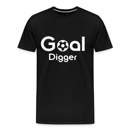 Goal Digger 2 - Men's Premium T-Shirt
