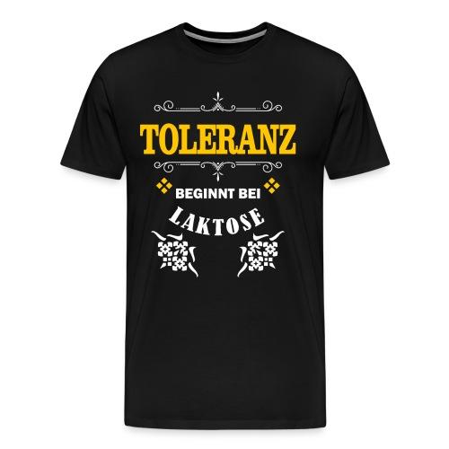 Toleranz beginnt bei Laktose - Männer Premium T-Shirt