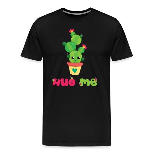 HUG ME - Kakteen Comic Kaktus Geschenk Shirts - Männer Premium T-Shirt