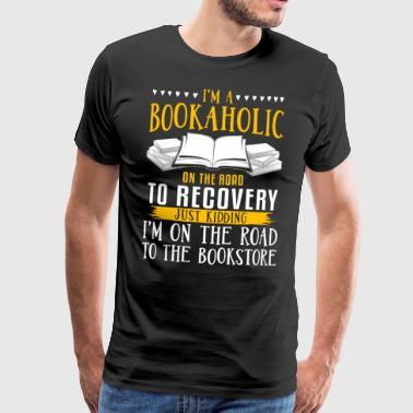 Jag är en bookaholic - Premium-T-shirt herr