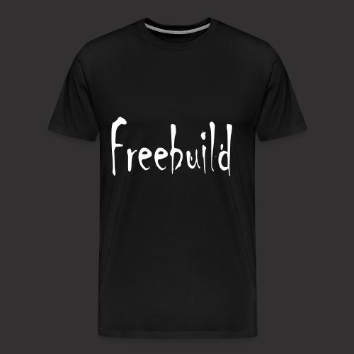Freebuild - Männer Premium T-Shirt