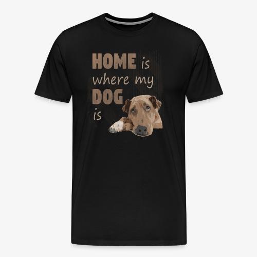 Home Dog - Männer Premium T-Shirt