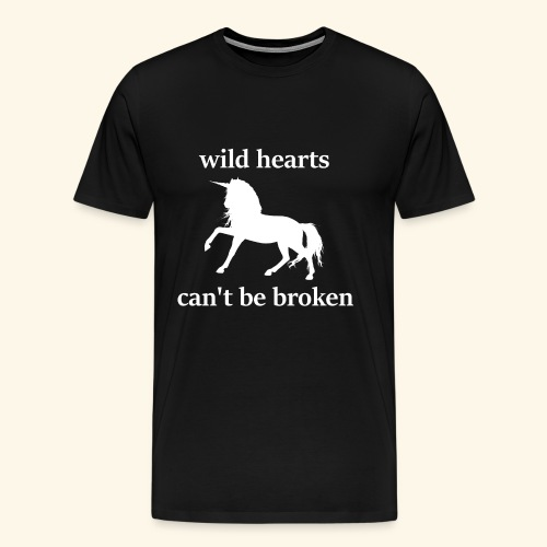 wild hearts can t be broken - Männer Premium T-Shirt