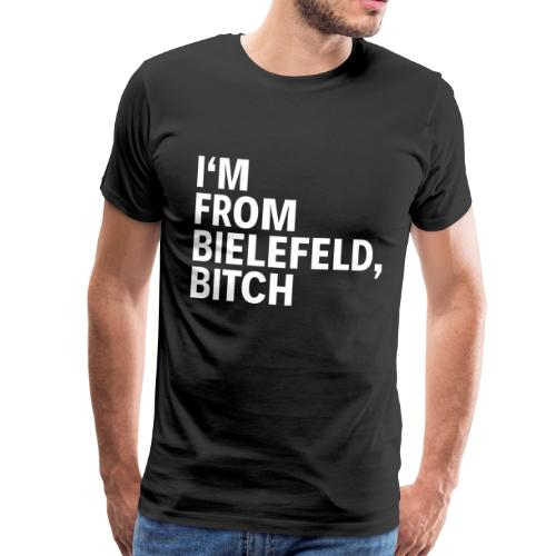 Bielefeld - I'm from Bielefeld, Bitch - Männer Premium T-Shirt