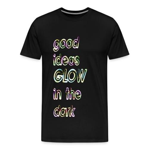good ideas GLOW in the dark - Camiseta premium hombre