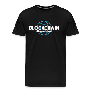 BLOCKCHAIN ​​- wants change the world - Men's Premium T-Shirt