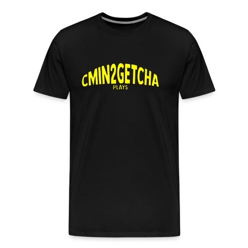 cmin2getcha plays Name [YELLOW DESIGN] - Men's Premium T-Shirt