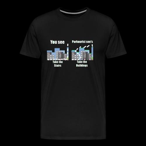 you see - Men's Premium T-Shirt