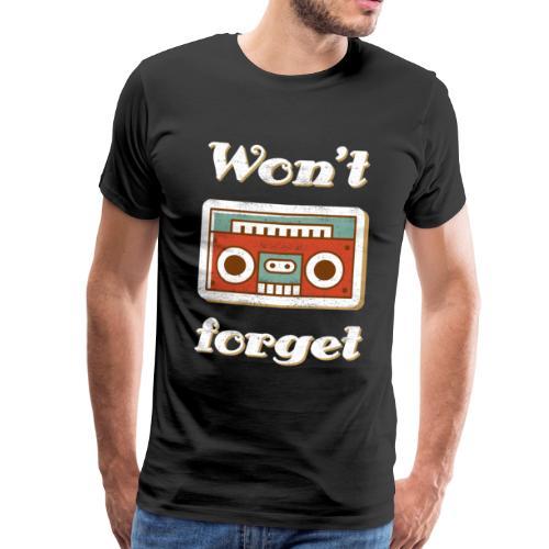 Won't forget - Vintage Kassettenspieler T-Shirt - Männer Premium T-Shirt