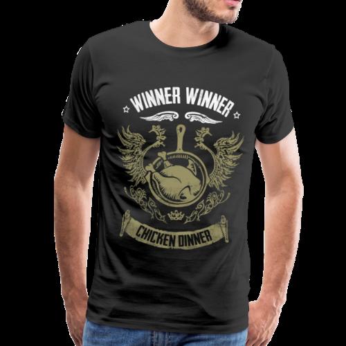WINNER WINNER CHICKEN DINNER - Männer Premium T-Shirt