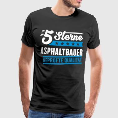 5Sterne Asphaltbauer - Männer Premium T-Shirt