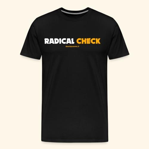 Radical Check - Maglietta Premium da uomo