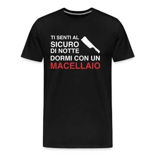 Sicuro Con Un Macellaio - Maglietta Premium da uomo
