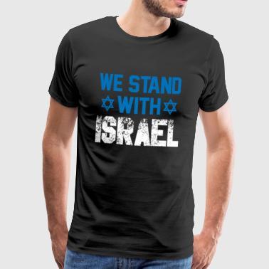 we stand with Israel - Geschenk Jude Demokratie - Männer Premium T-Shirt