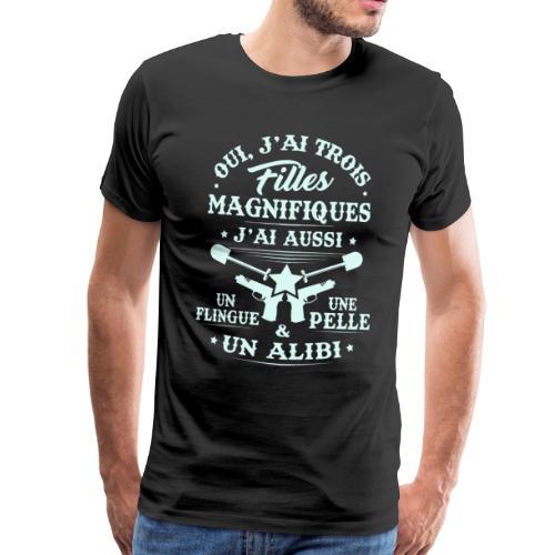 T-shirt pour Papa - J'ai trois Filles Magnifiques - T-shirt Premium Homme
