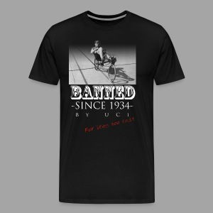 Recumbent Bike Banned since 1934 - Men's Premium T-Shirt